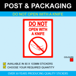 Do Not Open With A Knife Stickers